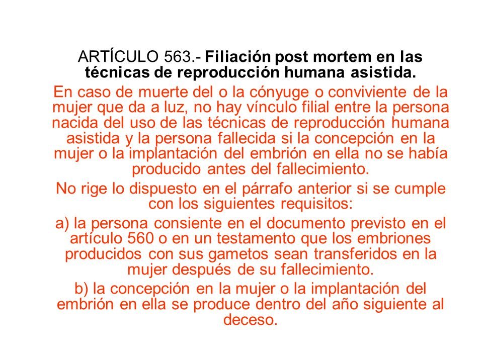 ARTÍCULO 563.- Filiación post mortem en las técnicas de reproducción humana asistida.