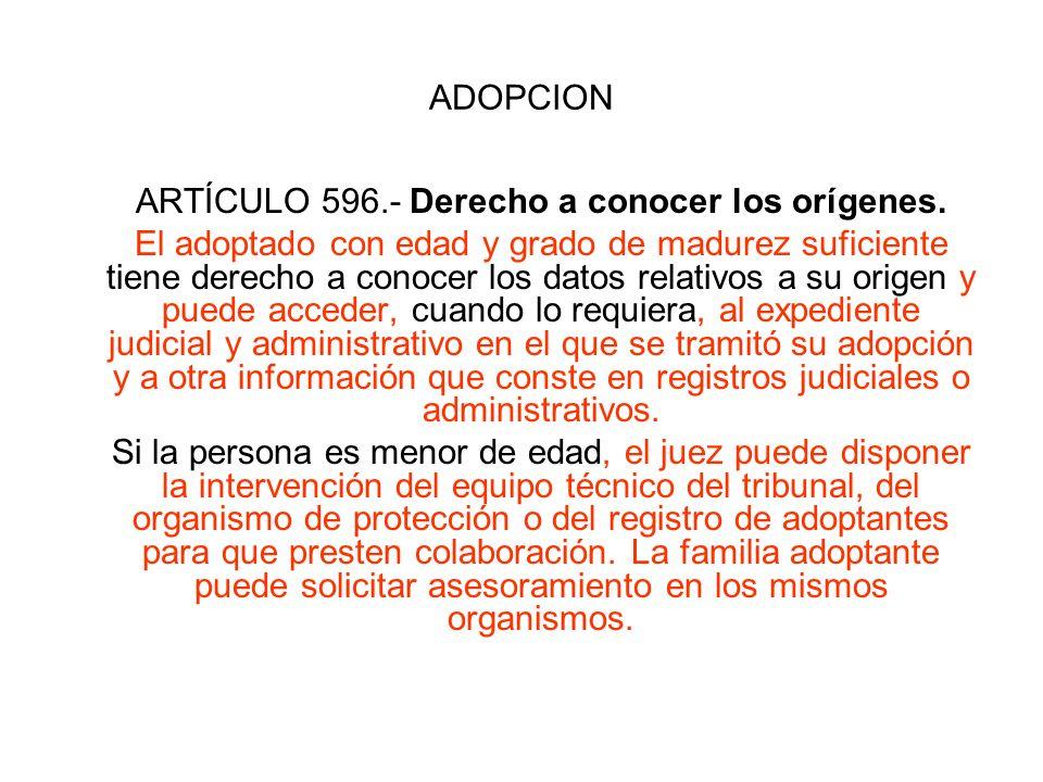 ARTÍCULO 596.- Derecho a conocer los orígenes.