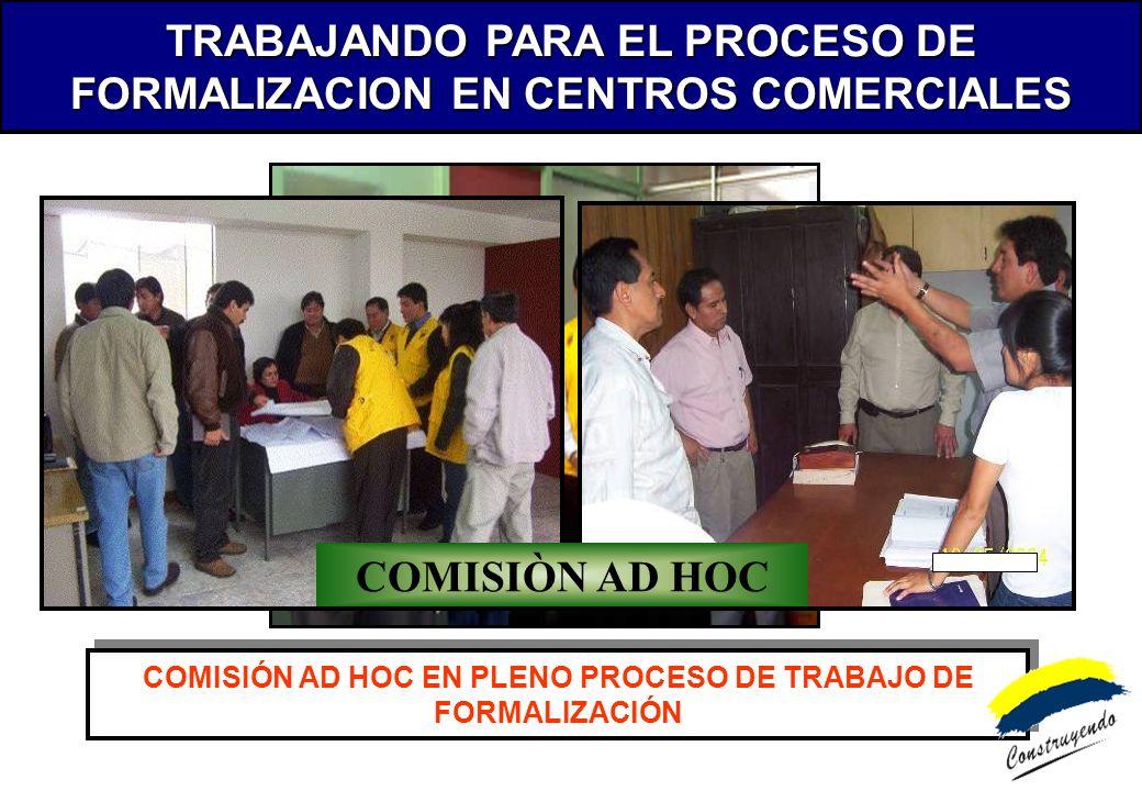 TRABAJANDO PARA EL PROCESO DE FORMALIZACION EN CENTROS COMERCIALES