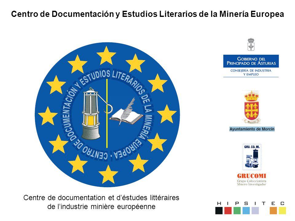 Centro de Documentación y Estudios Literarios de la Minería Europea