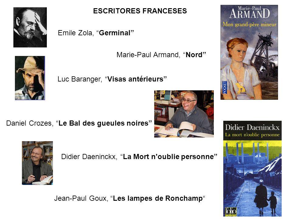 ESCRITORES FRANCESES Marie-Paul Armand, Nord Emile Zola, Germinal Luc Baranger, Visas antérieurs