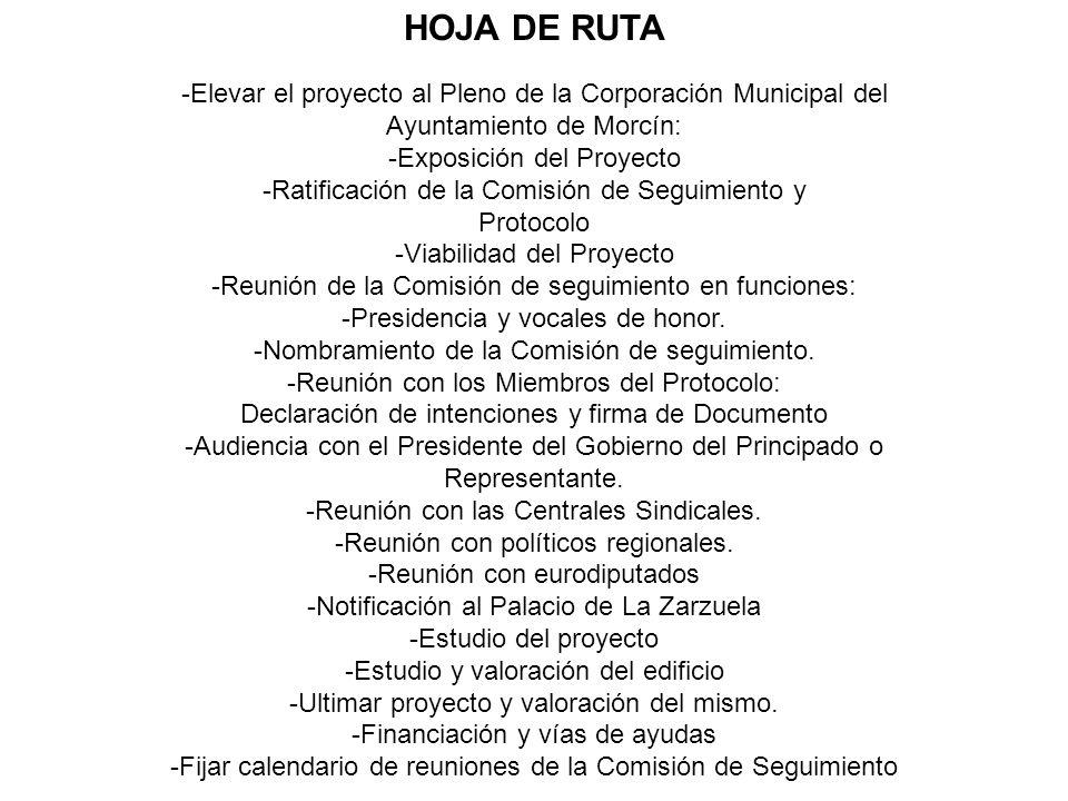 HOJA DE RUTA -Elevar el proyecto al Pleno de la Corporación Municipal del. Ayuntamiento de Morcín: