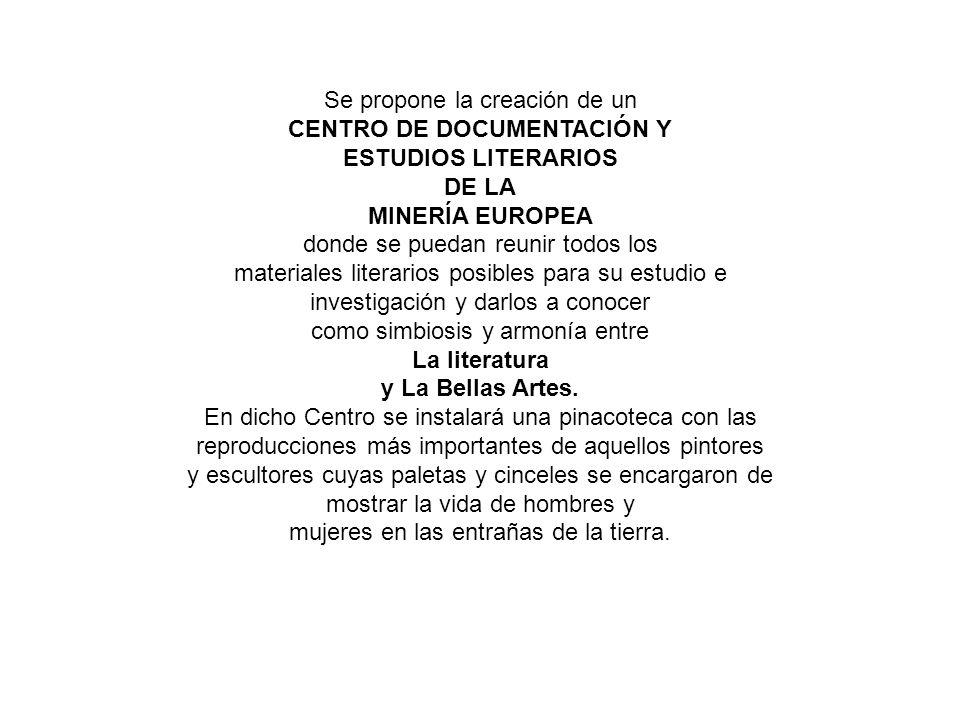 Se propone la creación de un CENTRO DE DOCUMENTACIÓN Y