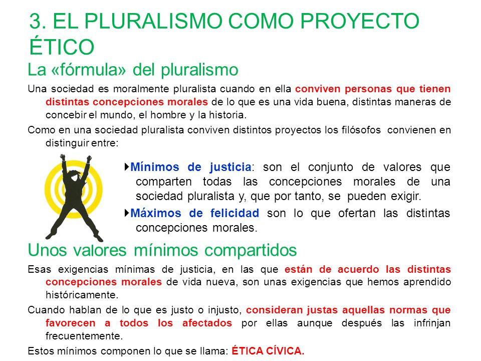 3. EL PLURALISMO COMO PROYECTO ÉTICO