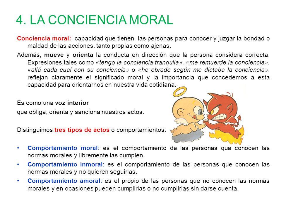 4. LA CONCIENCIA MORAL