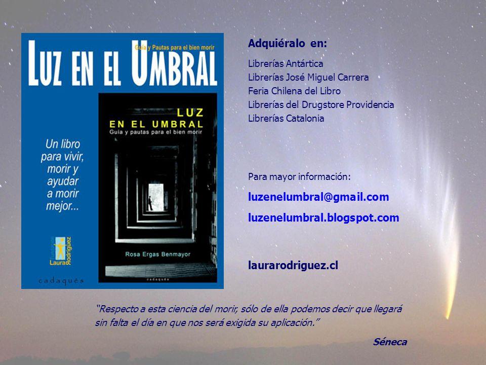 Adquiéralo en: luzenelumbral@gmail.com luzenelumbral.blogspot.com