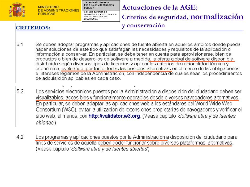 Actuaciones de la AGE: Criterios de seguridad, normalización y conservación
