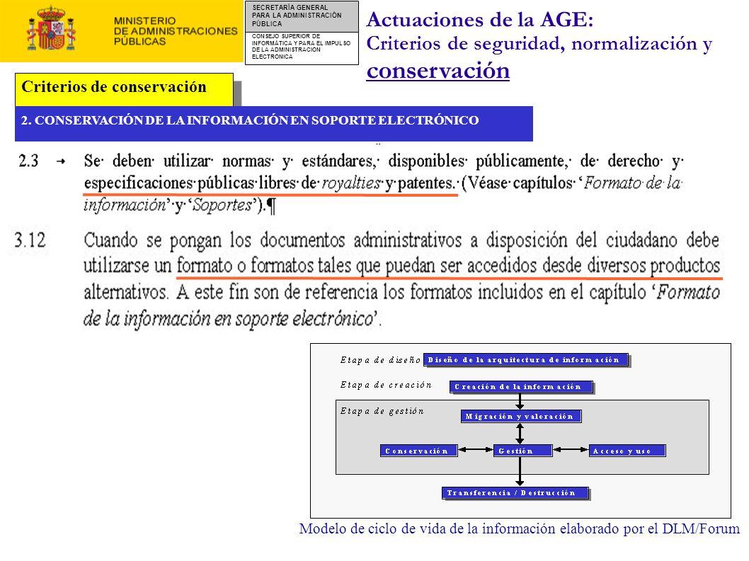 Actuaciones de la AGE: Criterios de seguridad, normalización y conservación. Criterios de conservación.