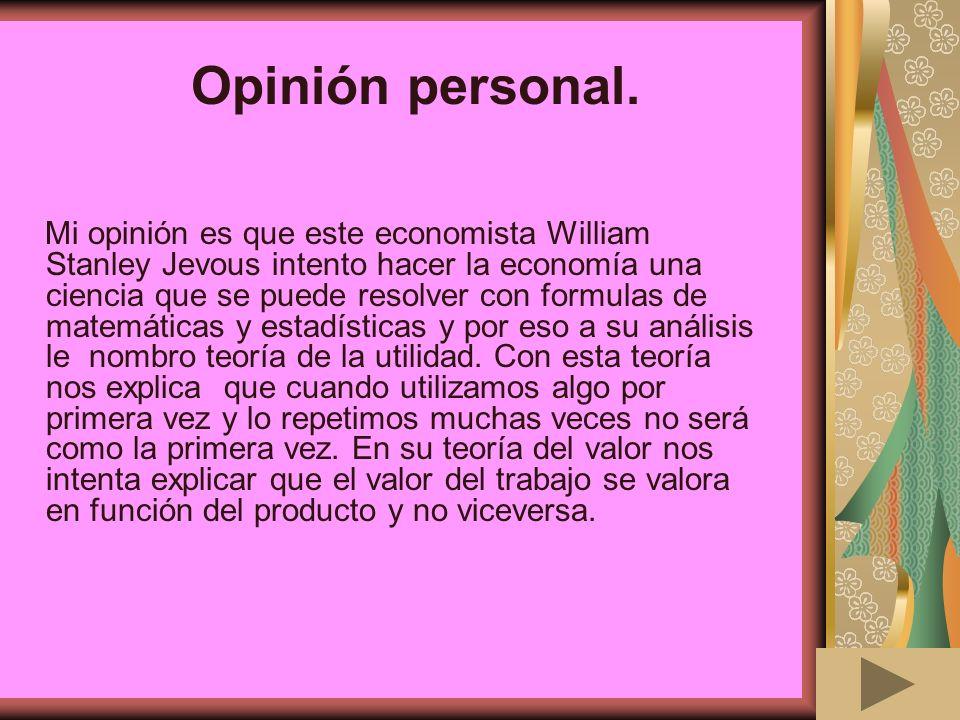 Opinión personal.