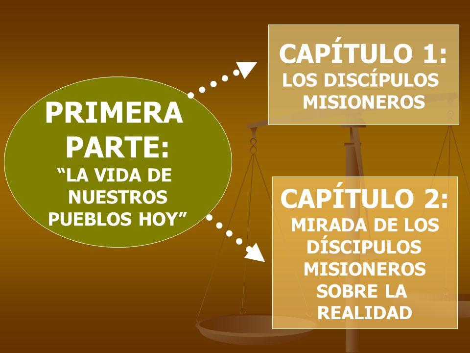 PRIMERA PARTE: CAPÍTULO 1: CAPÍTULO 2: LOS DISCÍPULOS MISIONEROS