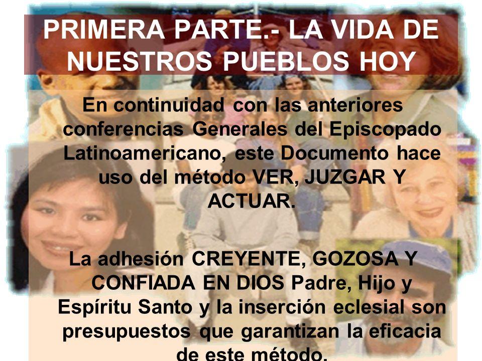 PRIMERA PARTE.- LA VIDA DE NUESTROS PUEBLOS HOY
