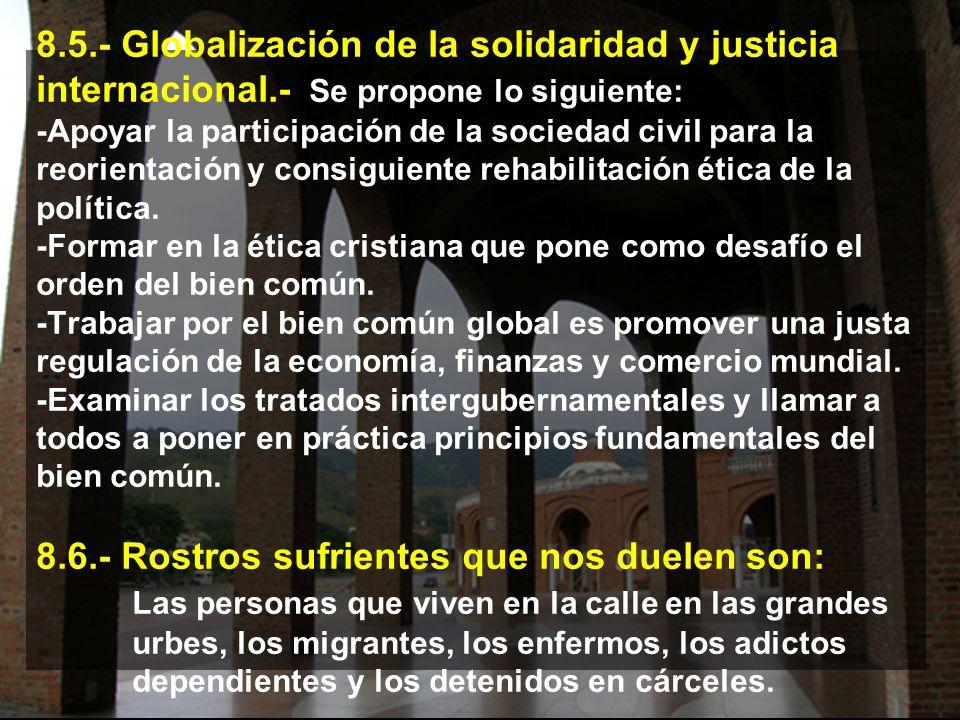8. 5. - Globalización de la solidaridad y justicia internacional