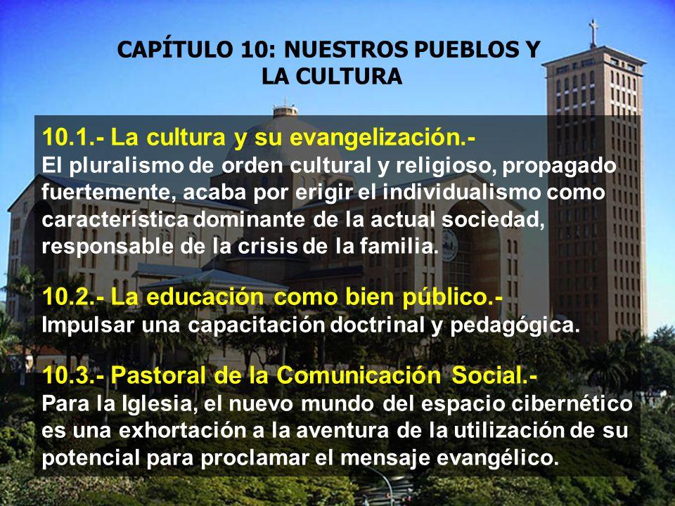 CAPÍTULO 10: NUESTROS PUEBLOS Y