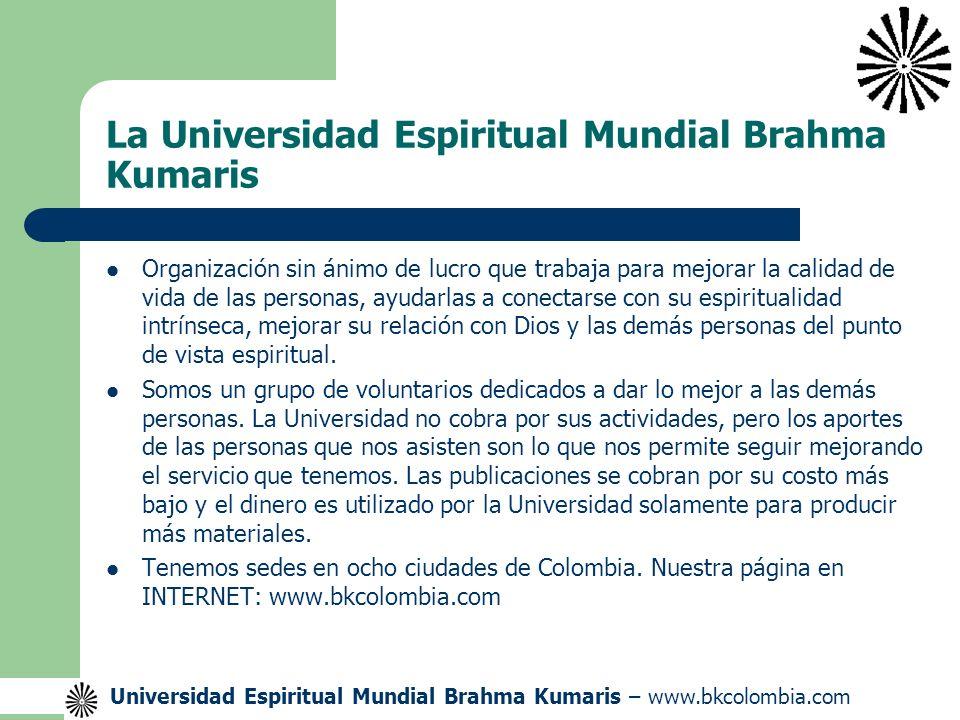 La Universidad Espiritual Mundial Brahma Kumaris