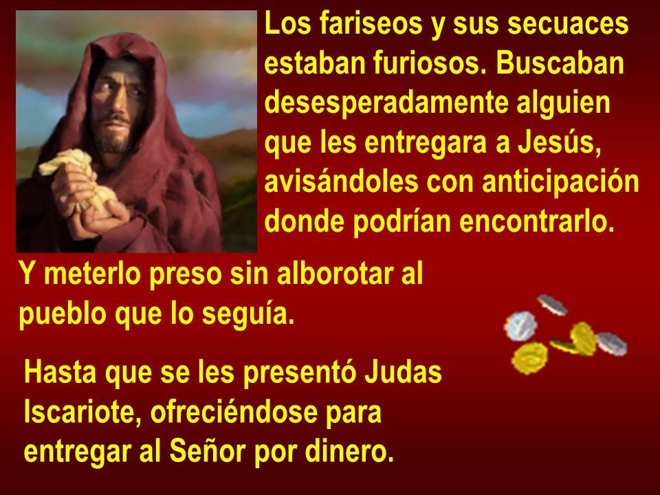 Los fariseos y sus secuaces