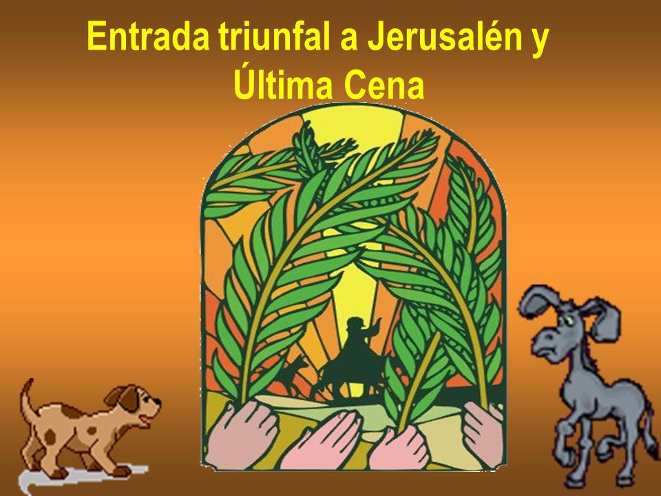 Entrada triunfal a Jerusalén y