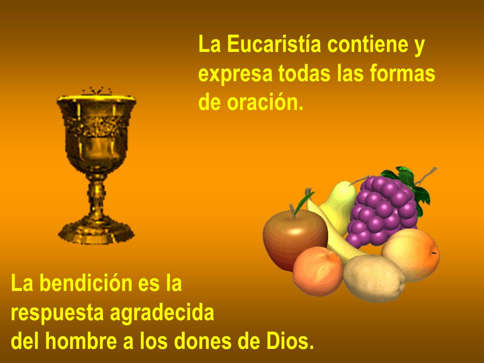 La Eucaristía contiene y