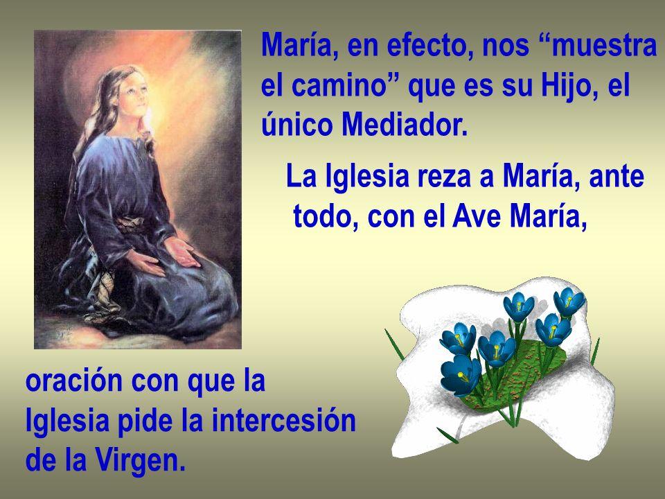 María, en efecto, nos muestra