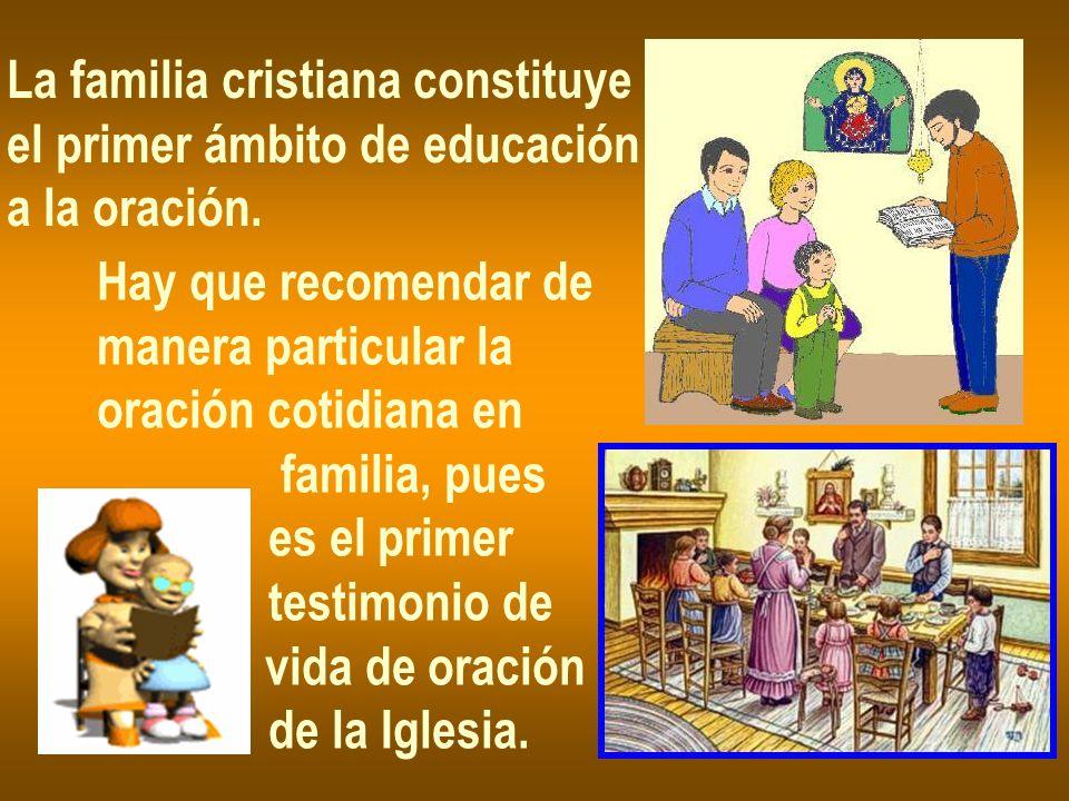 La familia cristiana constituye
