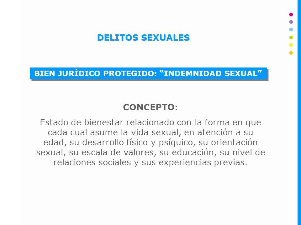 BIEN JURÍDICO PROTEGIDO: INDEMNIDAD SEXUAL