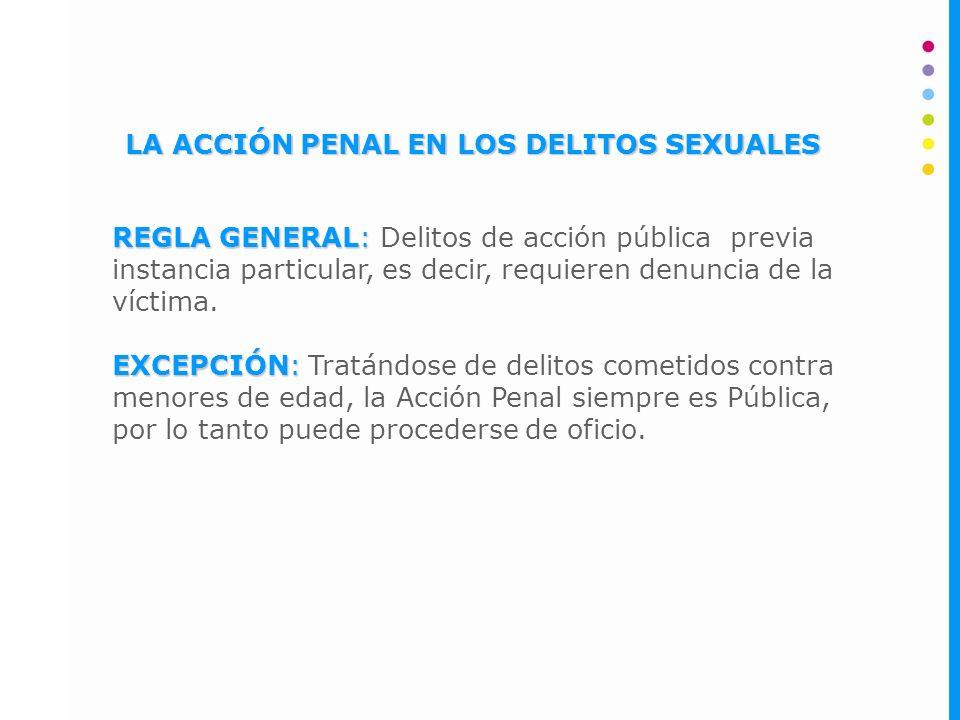 LA ACCIÓN PENAL EN LOS DELITOS SEXUALES