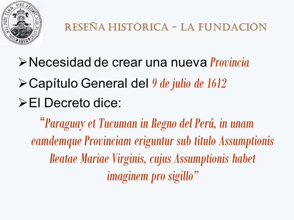Reseña histórica - La Fundación