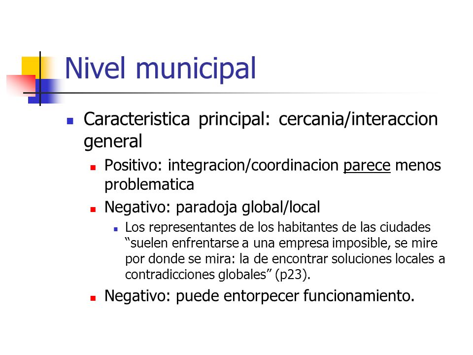 Nivel municipal Caracteristica principal: cercania/interaccion general