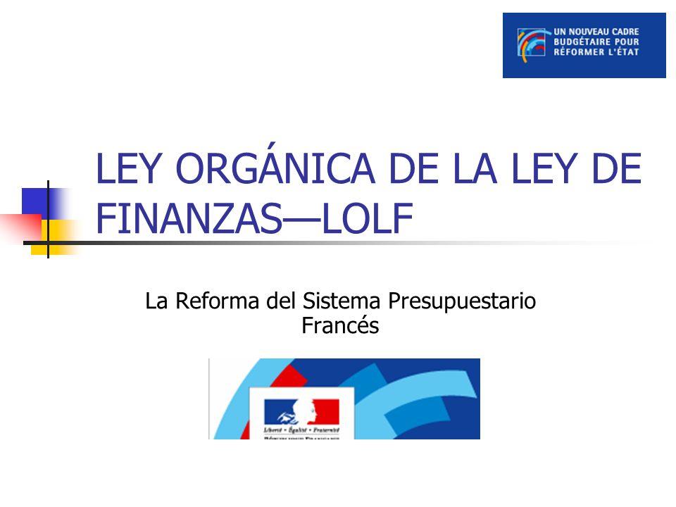LEY ORGÁNICA DE LA LEY DE FINANZAS—LOLF