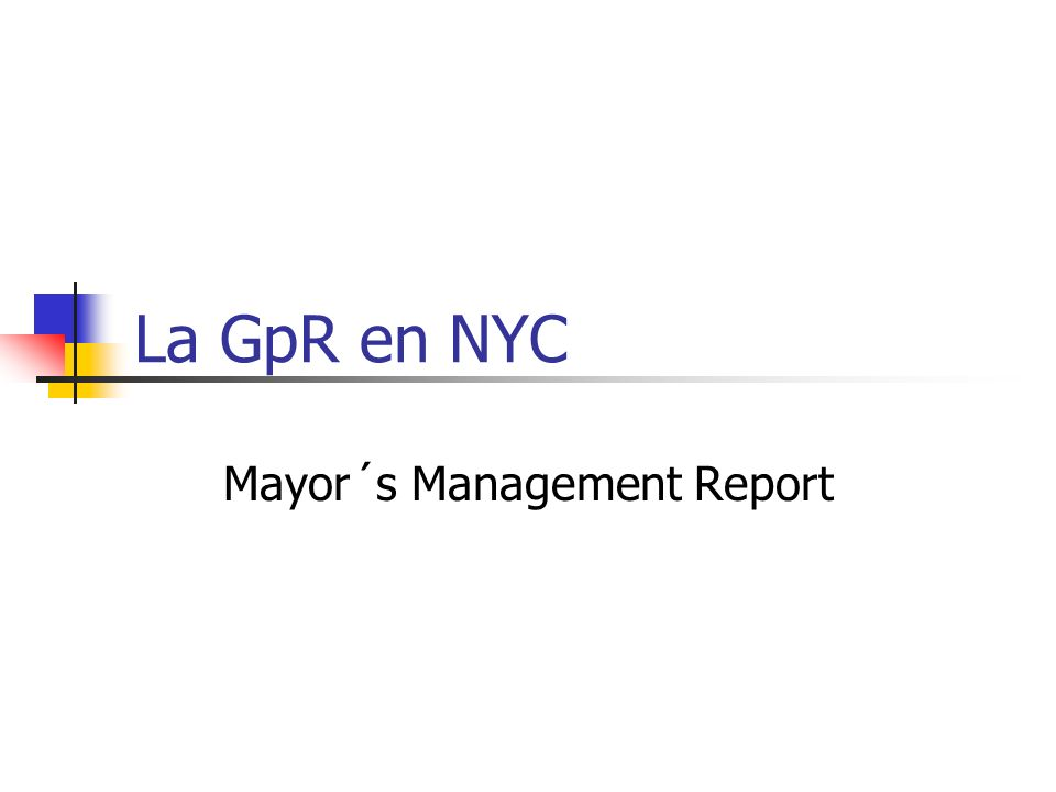 Mayor´s Management Report