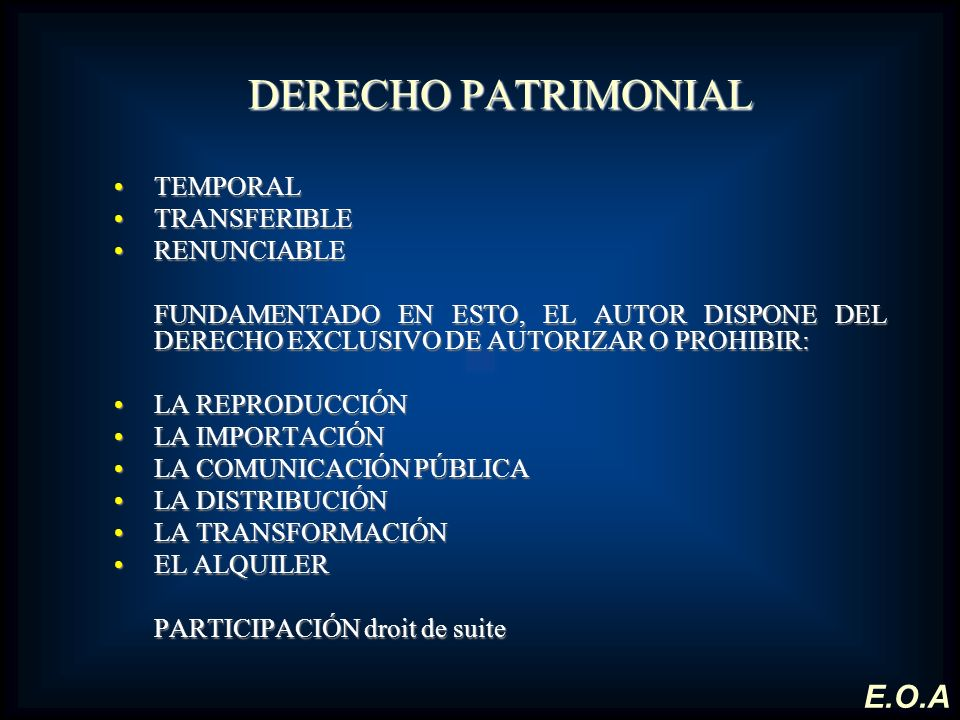 DERECHO PATRIMONIAL E.O.A TEMPORAL TRANSFERIBLE RENUNCIABLE