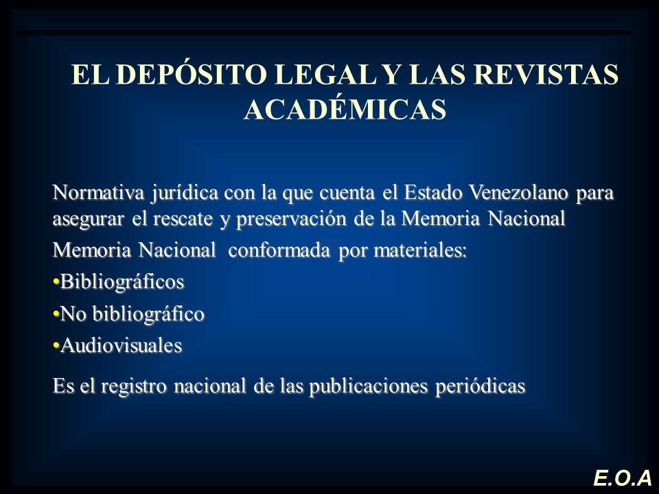 EL DEPÓSITO LEGAL Y LAS REVISTAS ACADÉMICAS