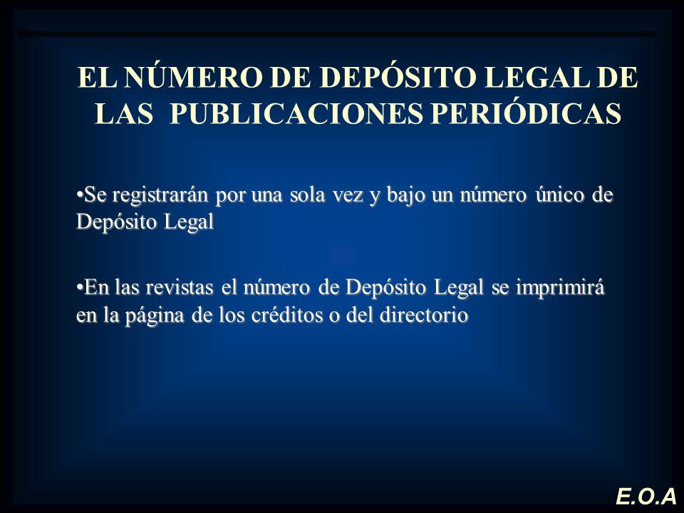 EL NÚMERO DE DEPÓSITO LEGAL DE LAS PUBLICACIONES PERIÓDICAS