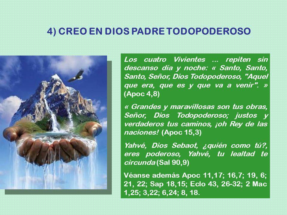 4) CREO EN DIOS PADRE TODOPODEROSO