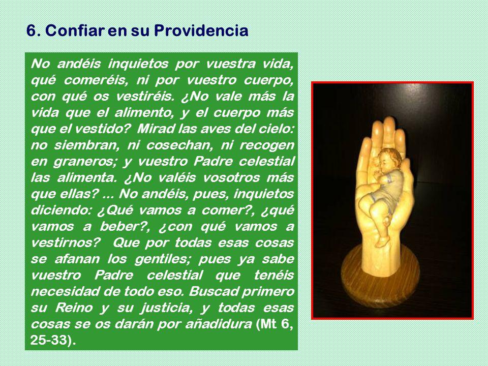 6. Confiar en su Providencia