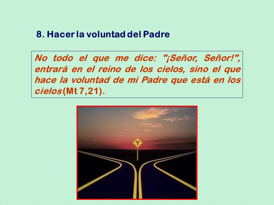 8. Hacer la voluntad del Padre