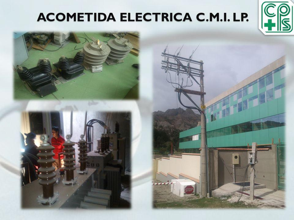 ACOMETIDA ELECTRICA C.M.I. LP.