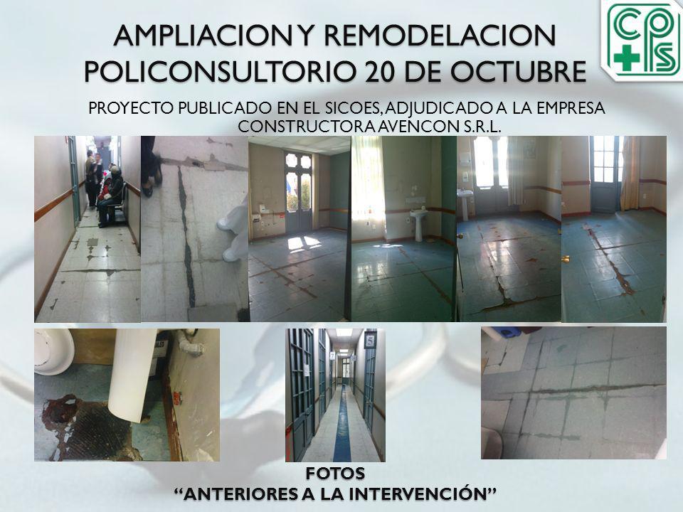AMPLIACION Y REMODELACION POLICONSULTORIO 20 DE OCTUBRE