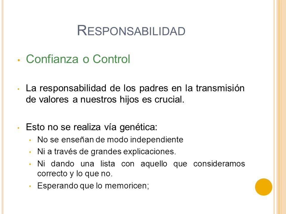 Responsabilidad Confianza o Control