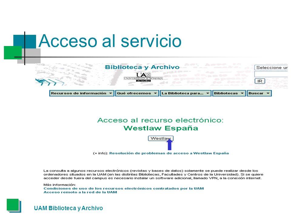 Acceso al servicio UAM Biblioteca y Archivo