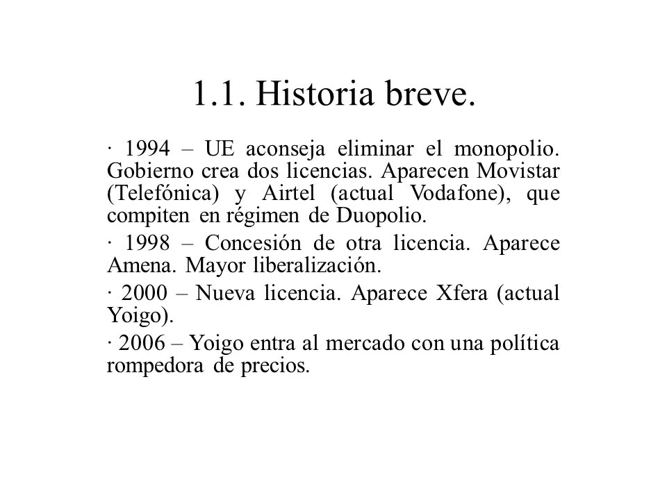 1.1. Historia breve.