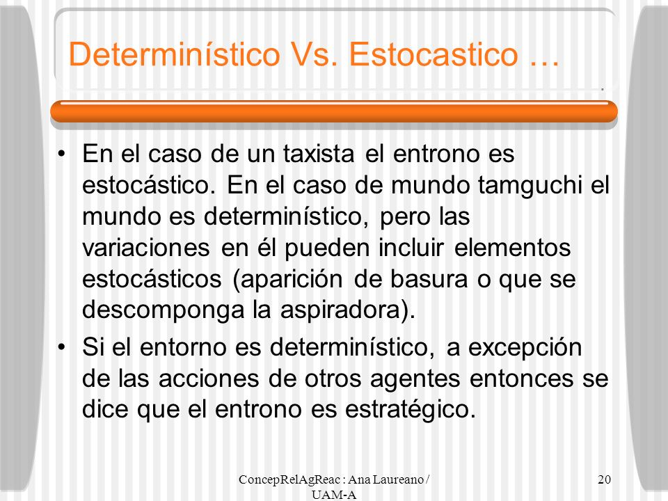 Determinístico Vs. Estocastico …