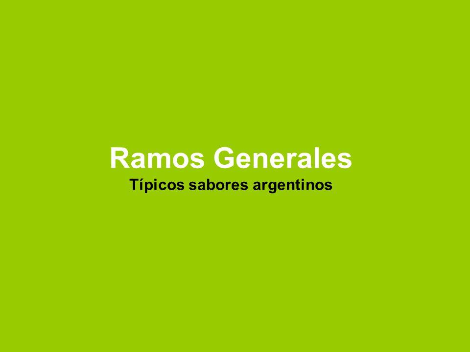 Ramos Generales Típicos sabores argentinos