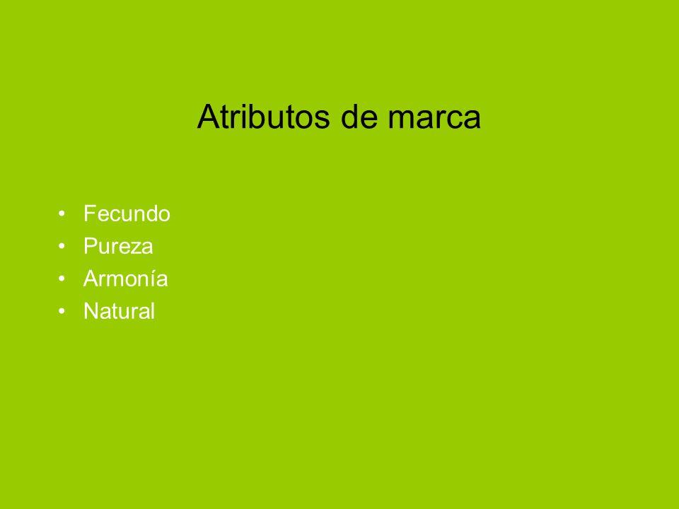Atributos de marca Fecundo Pureza Armonía Natural