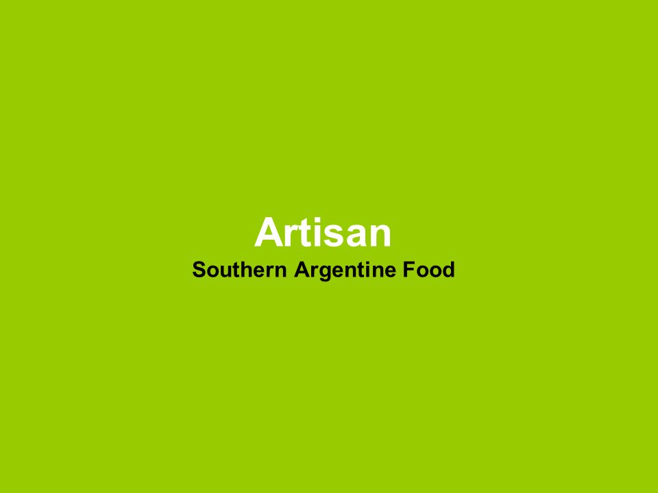 Artisan Southern Argentine Food