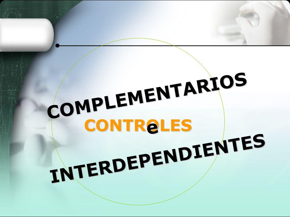 COMPLEMENTARIOS e INTERDEPENDIENTES