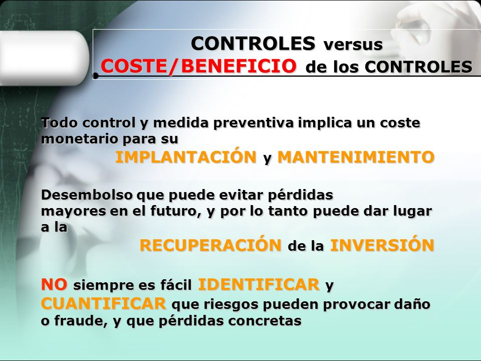 CONTROLES versus COSTE/BENEFICIO de los CONTROLES