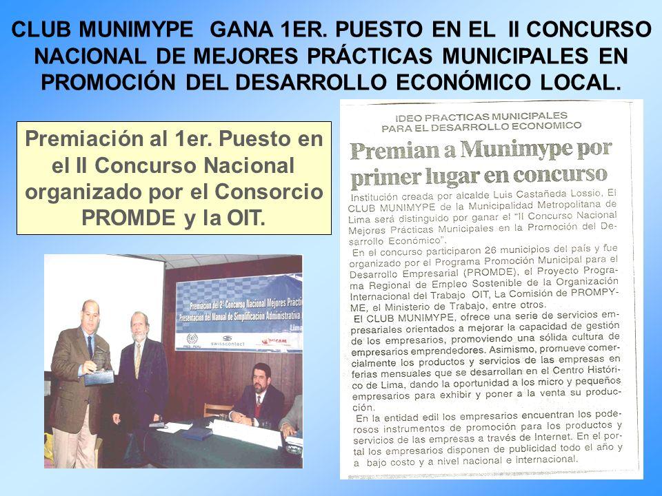 CLUB MUNIMYPE GANA 1ER. PUESTO EN EL II CONCURSO NACIONAL DE MEJORES PRÁCTICAS MUNICIPALES EN PROMOCIÓN DEL DESARROLLO ECONÓMICO LOCAL.