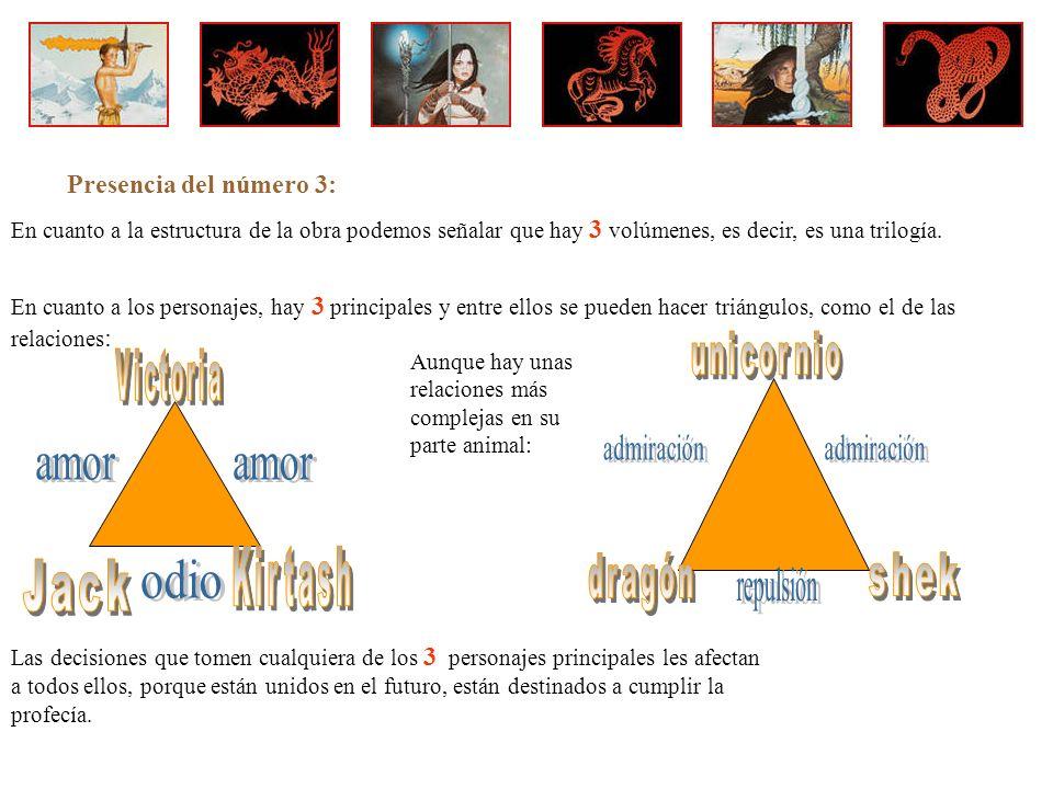 Presencia del número 3: En cuanto a la estructura de la obra podemos señalar que hay 3 volúmenes, es decir, es una trilogía.
