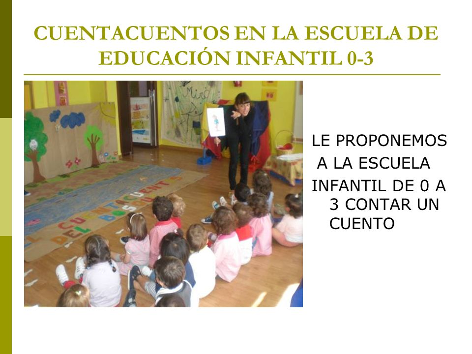 CUENTACUENTOS EN LA ESCUELA DE EDUCACIÓN INFANTIL 0-3
