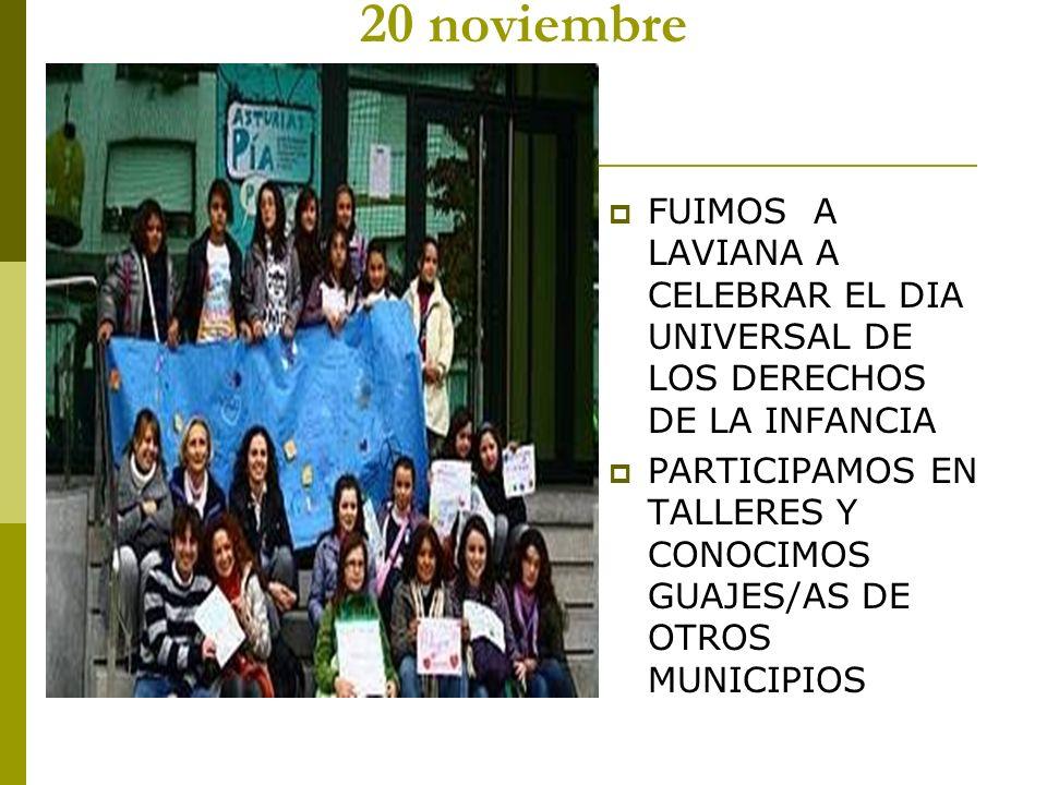 20 noviembre FUIMOS A LAVIANA A CELEBRAR EL DIA UNIVERSAL DE LOS DERECHOS DE LA INFANCIA.